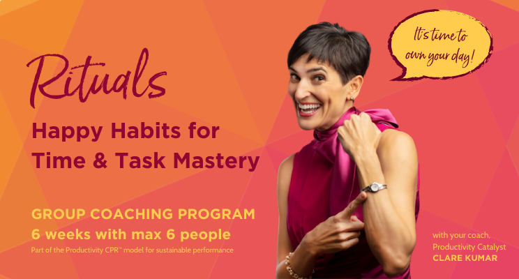 Rituals - Happy Habits for Time & Task Mastery Group Coaching2